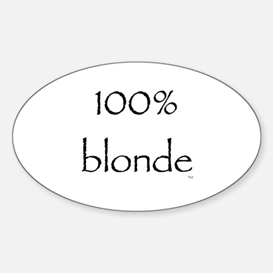 100% Blonde Oval Decal