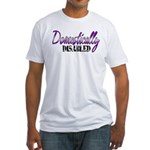 Domestically Disabled Fitted T-Shirt