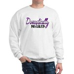 Domestically Disabled Sweatshirt