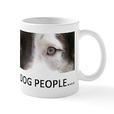 I SEE DOG PEOPLE Mugs