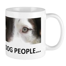 I SEE DOG PEOPLE Mugs