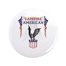 """Vampire American 3.5"""" Button"""