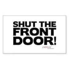 Shut the Front Door! Decal