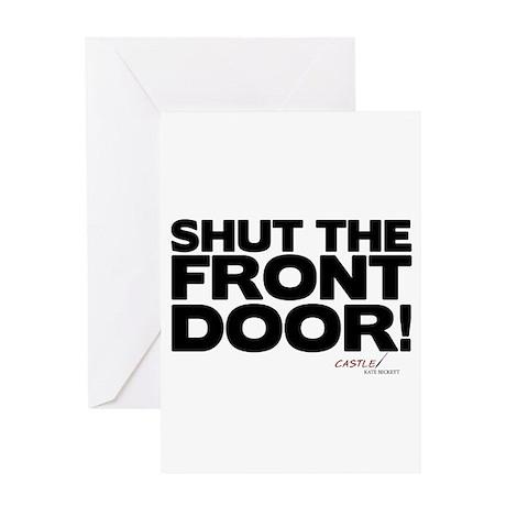 Shut the Front Door! Greeting Card