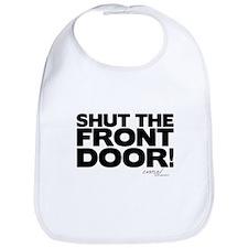 Shut the Front Door! Bib