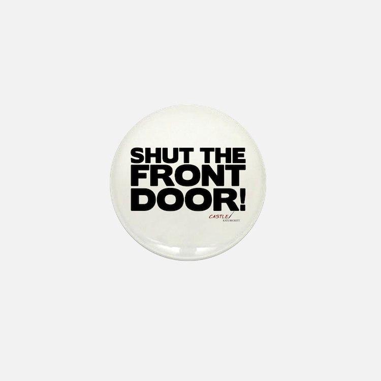 Shut the Front Door! Mini Button