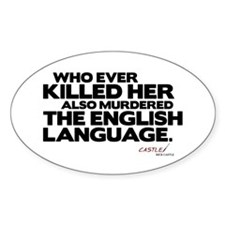 Murdered the English Language Decal