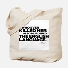 Murdered the English Language Tote Bag