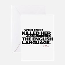 Murdered the English Language Greeting Card