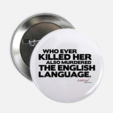 "Murdered the English Language 2.25"" Button"