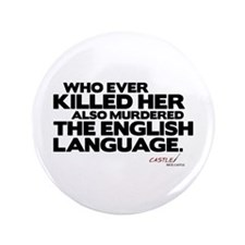 "Murdered the English Language 3.5"" Button (10"