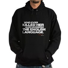 Murdered the English Language Hoodie