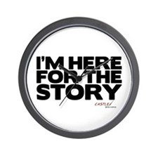I'm Just Here for the Story Wall Clock