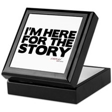 I'm Just Here for the Story Keepsake Box