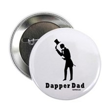 "Dapper Dad 2.25"" Button"
