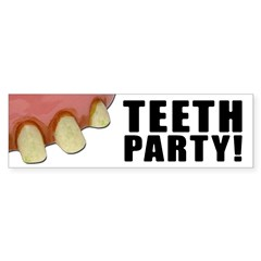 TEETH PARTY! BUMPER STICKER