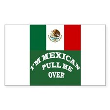 I'M MEXICAN PULL ME OVER Decal