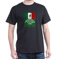 I'M MEXICAN PULL ME OVER T-Shirt