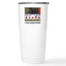 VIDEO POKER IS FUN Thermos Mug