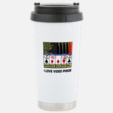 VIDEO POKER IS FUN Travel Mug