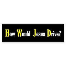 How Would Jesus Drive? Bumper Bumper Sticker