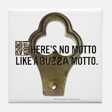 Motto Slogan Tile Coaster