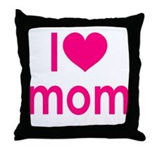 I Love Mom: Throw Pillow