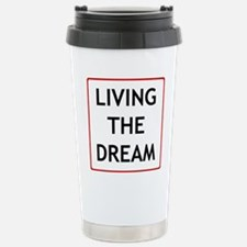 Living The Dream Travel Mug