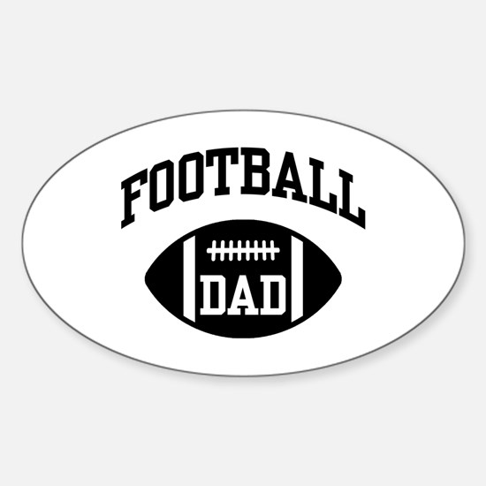 Football Dad Sticker (Oval)