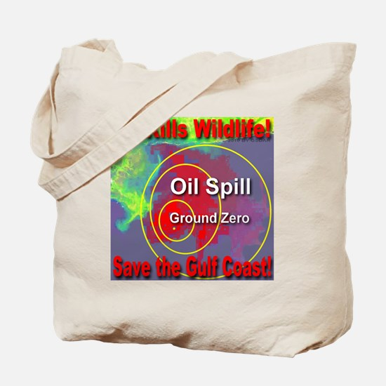 Oil Kills Wildlife Save The Gulf Coast Tote Bag