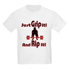 Grip and Rip it T-Shirt