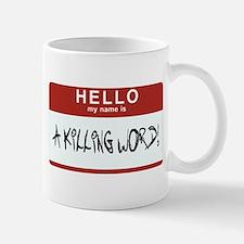 Hello Killing Mug
