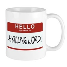 Hello Killing Small Small Mug
