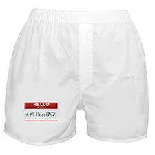 Hello Killing Boxer Shorts