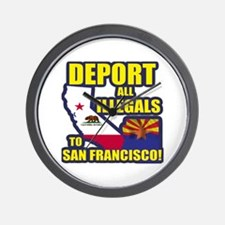 Deport them to San Francisco Wall Clock