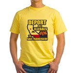 Deport them to San Francisco Yellow T-Shirt