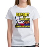 Deport them to San Francisco Women's T-Shirt