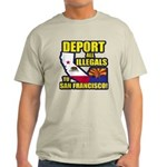 Deport them to San Francisco Light T-Shirt