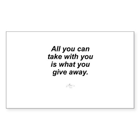 All You Can Take with You Sticker (Rectangle)