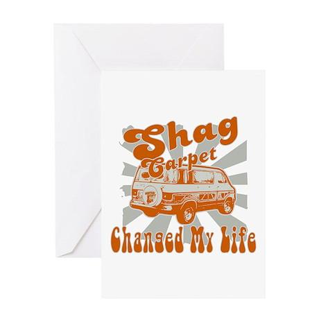 SHAG CARPET CHANGED MY LIFE Greeting Card