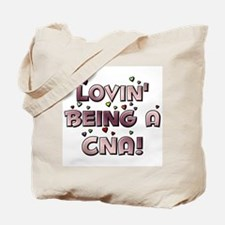 Loving Being A CNA Lovin' hea Tote Bag