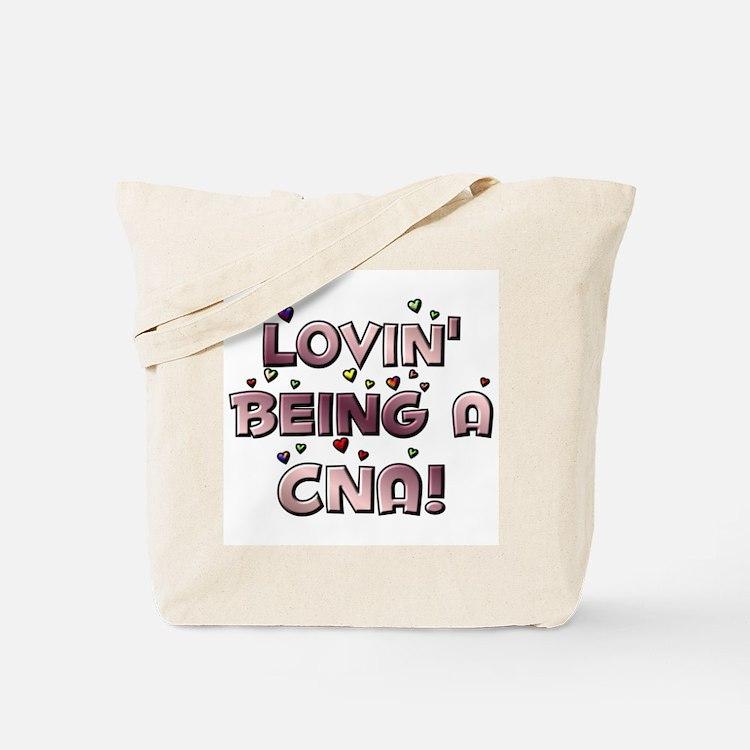Loving Being A CNA Lovin' hea Tote Bag