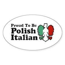 Proud To be Polish Italian Decal