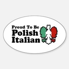 Proud To be Polish Italian Sticker (Oval)