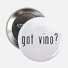 "got vino? 2.25"" Button"