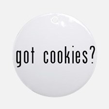 got cookies? Ornament (Round)