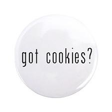 """got cookies? 3.5"""" Button"""