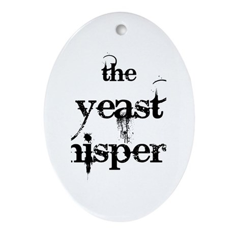 Yeast Whisperer Ornament (Oval)