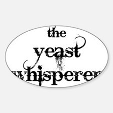 Yeast Whisperer Sticker (Oval)