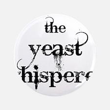 "Yeast Whisperer 3.5"" Button"